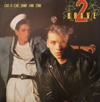"""2 Brave-Get It Out Body And Soul 7"""" Single.1985 MAJOR 1."""