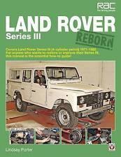 Land Rover Series III 3 Reborn Restoration Guide Book Brand New