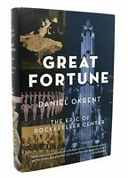 Daniel Okrent GREAT FORTUNE  The Epic of Rockefeller Center 1st Edition 2nd Prin