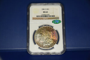 1881-S Morgan Silver Dollar NGC MS62 CAC PQ neon rainbow toned