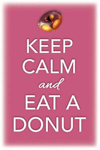 Keep Calm and eat a Donut Blechschild Schild gewölbt Tin Sign 20 x 30 cm CC0483