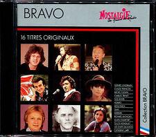 BRAVO 16 TITRES ORIGINAUX - NOSTALGIE RADIO - COLLECTION BRAVO - CD COMPIL [958]