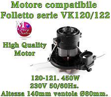 MOTORE ASPIRAPOLVERE FOLLETTO 450W VK120 122 COMPATIBILE High Quality Motor