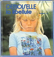 "LIVRE POUR ENFANTS ENFANTINA MOKA "" DEMOISELLE LA LIBELLULE "" DRAGONFLY 1978"