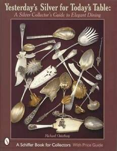 Antique Silver Collectors Guide to Elegant Dining w Sterling Flatware 1875 era