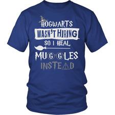Hogwarts Wasn't Hiring So I Heal Muggles Instead Shirt - Funny Nurse Doctor Medi