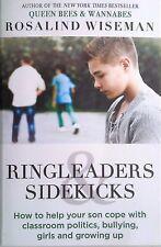 RING-LEADERS AND SIDE-KICKS Teenage Boys - Classroom Politics - Bullying - Book