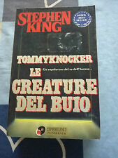 TOMMYKNOCKER LE CREATURE DEL BUIO STEPHEN KING