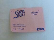 SHAKIN STREET - TOURNEE 1980!!!! TICKET CONCERT!!!!TICKET STUB !!!!!!!!!!!