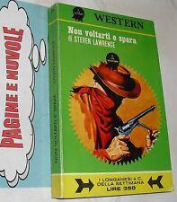 lawrence - NON VOLTARTI E SPARA - western longanesi