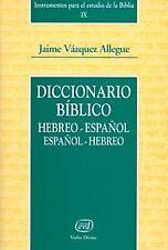 Diccionario biblico hebreo español / español hebreo. ENVÍO URGENTE (ESPAÑA)