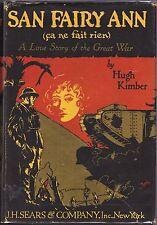 SAN FAIRY ANN (CA NE FAIT RIEN)-HUGH KIMBER-FIRST PRINTING-1927