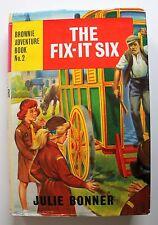 The Fix-It Six 1964 Julie Bonner Brownie Adventure Book No 2 Hardcover DJ