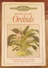 THE ROYAL HORTICULTURAL SOCIETY MANUAL OF ORCHIDS Joyce Stewart NEW DICTIONARY