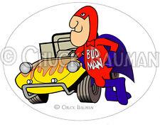 Bud Man DUNE BUGGY FAN sand buggy beer mascot man cave bar decor Sticker Decal