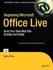 Beginning Microsoft Office Live: Build Your Own Web Site Quickly and Easily by R