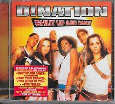 D!NATION - Shut up and dance CD Album 12TR Enh Europop 2005 Germany (SEALED!!)