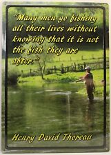 Henry David Thoreau Quote Metal Sign Many Men Go Fishing New Tin Poster Outdoors