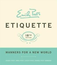 Emily Post's Etiquette: Manners for a New World 18th Edition