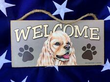 Welcome Door Wall Sign American Cocker Spaniel Made in the Usa 5 x 10 Art Work