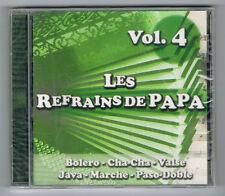 ACCORDÉON - LES REFRAINS DE PAPA - VOL. 4 - 14 TRACKS - 2012 - NEUF NEW NEU