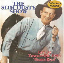 SLIM DUSTY Live At Townsville 1956 Theatre Royal CD NEW The Slim Dusty Show
