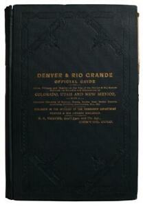 Colorado Guide Directory Utah New Mexico 1887 Denver Rio Grande Railroad Map