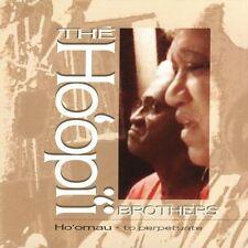 Ho'opi'i Brothers / Ho'omau to Perpeturate (LIKE NW CD) Milan Bertosa, JW Junker