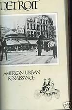 Detroit American Urban Renaissance Arthur M Woodford 1979