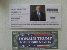 DONALD TRUMP RALLY 5-25-2016, EVENT ENTRY TICKET, ANAHEIM, CA. + TRUMP $$$
