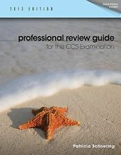 Professional Review Guide for the CCS Examination, 2013 Edition (Book Only)