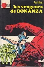 C1 WESTERN Alan HOLMES Les VENGEURS DE BONANZA 1972 Gordon Landsborough EPUISE