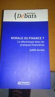 Judith Assouly - Morale ou finance