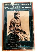 BURY MY HEART AT WOUNDED KNEE by DEE BROWN HCDJ