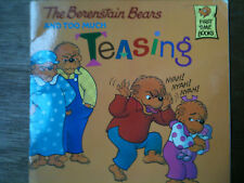 The Berenstain Bears and Too Much Teasing Jan & Stan Berenstain FIRST TIME BOOK