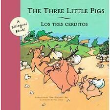 The Three Little PigsLos Tres Cerditos (Bilingual Fairy Tales)-ExLibrary