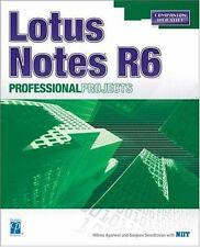 Lotus Notes R 6 Professional Projects