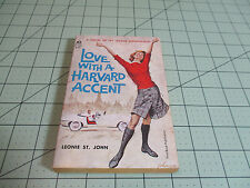 LOVE WITH A HARVARD ACCENT BY LEONIE ST. JOHN  NOVEL OF IVY LEAGUE SOPHISTICATES