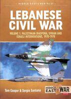 Lebanese Civil War Volume 1: Palestinian Diaspora, Syrian and I... 9781911628200