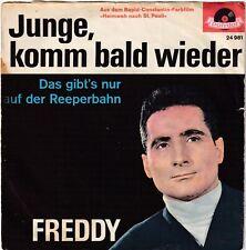 "<0319-70> 7"" Single: Freddy Quinn - Junge, komm bald wieder"