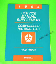 1995 Dodge Ram Truck Service Repair Manual Supplement Compressed Natural Gas