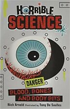 Blood, Bones and Body Bits(Horrible Science) By Nick Arnold NEW (Paperback) Book