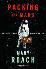 Packing for Mars: The Curious Science of Life in the Void-ExLibrary