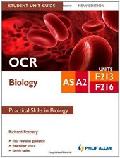 OCR AS/A2 Biology Student Unit Guide: Practical Skills in Biology: Units F213 &