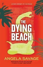 A Jayne Keeney PI Mystery: The Dying Beach by Angela Savage (2015, Paperback,...