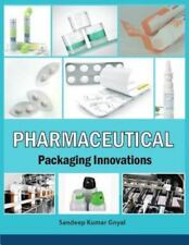 Pharmaceutical Packaging Innovations by Sandeep Kumar Goyal (2015, Paperback)