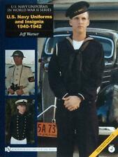 U. S. Navy Uniforms in World War II Series: U. S. Navy Uniforms & Insignia Vol 4