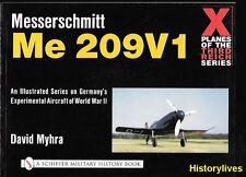 Schiffer Messerschmitt Me 209V1 X Planes Of The Third Reich German Luftwaffe