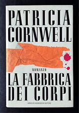 Patricia Cornwell, La fabbrica dei corpi, Ed. Mondadori, 1996