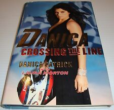 Danica Patrick Crossing the Line Book Indy500 IndyCar Nascar Stewart-Haas Racing